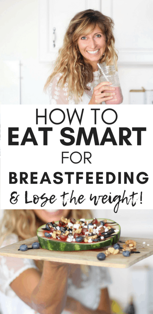 How To Eat Smart For Breastfeeding and Postpartum Weight ...